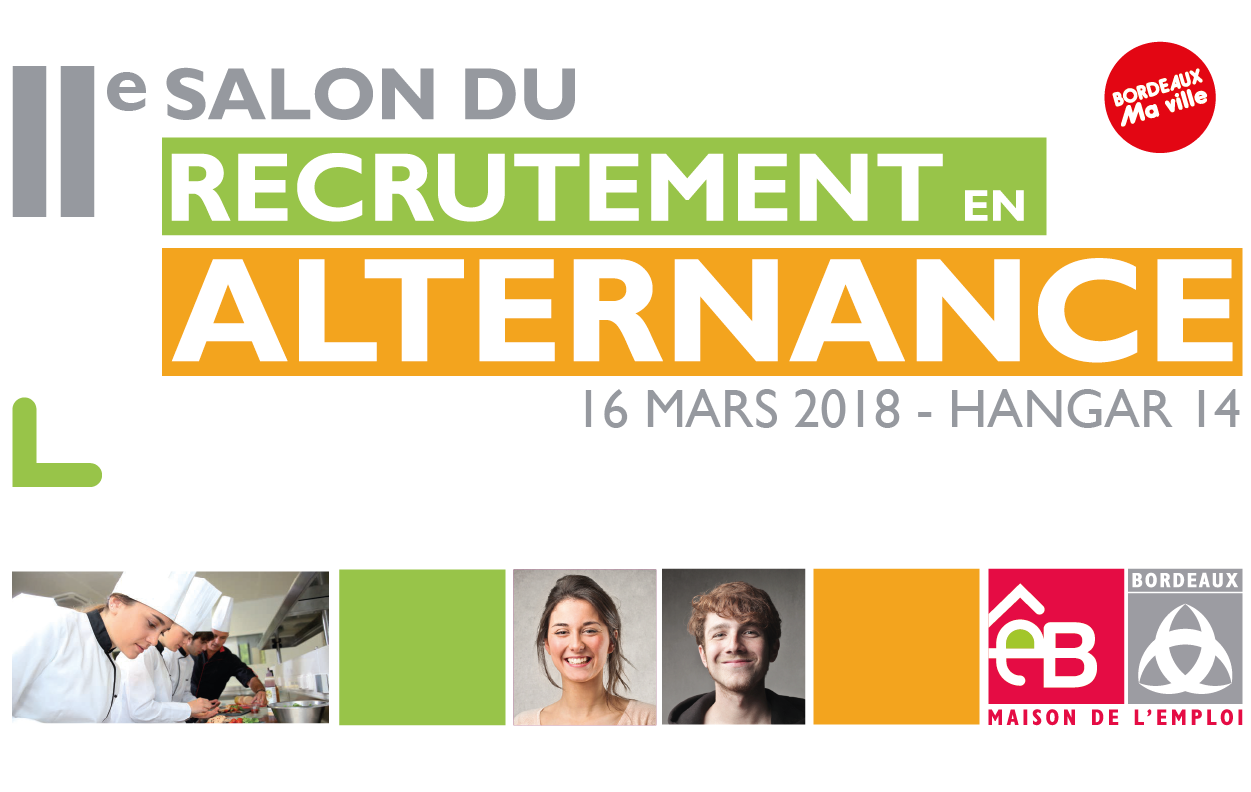 Salon du recrutement en alternance 2018 maison de l - Salon emploi bordeaux ...